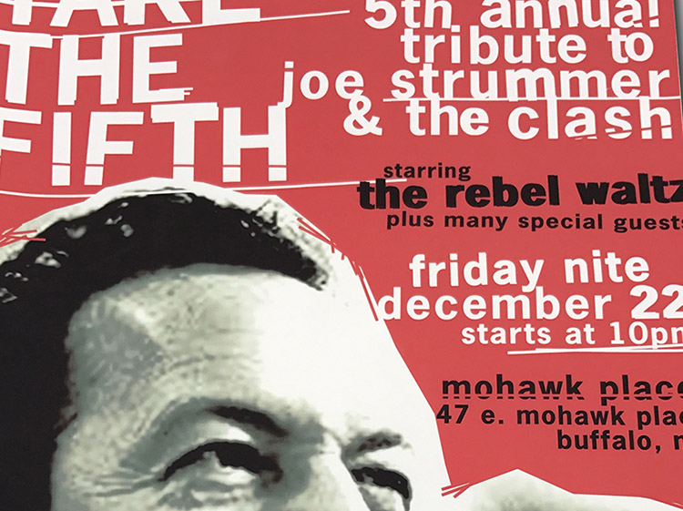joe strummer, clask, tribute, event, rock band, poster design, homage, Strummerville, buffalo, Ny poster design, mark wisz