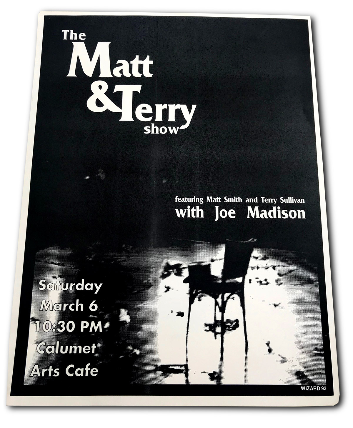 Matt and Terry show, terry sullivan, matt smith, calumet arts cafe, buffalo ny, poster design, mark wisz, rock poster design
