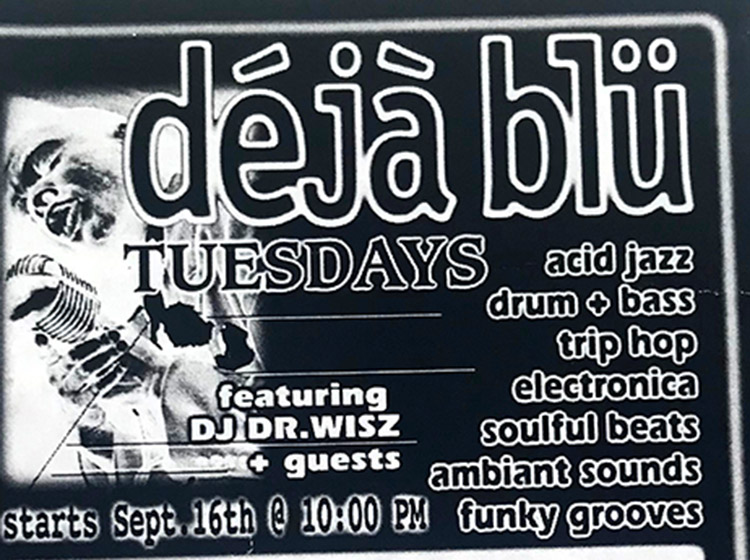 dejablu, deja blu, DJs, DJ Dr Wisz, DJ Scotty, Kingsnake Lounge, Buffalo NY, poster design, graphic design, mark wisz