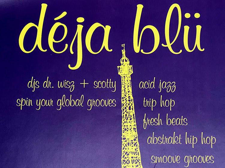 deja blu, DJs, buffalo ny, 658 main st, dr. wisz, mark wisz, poster design