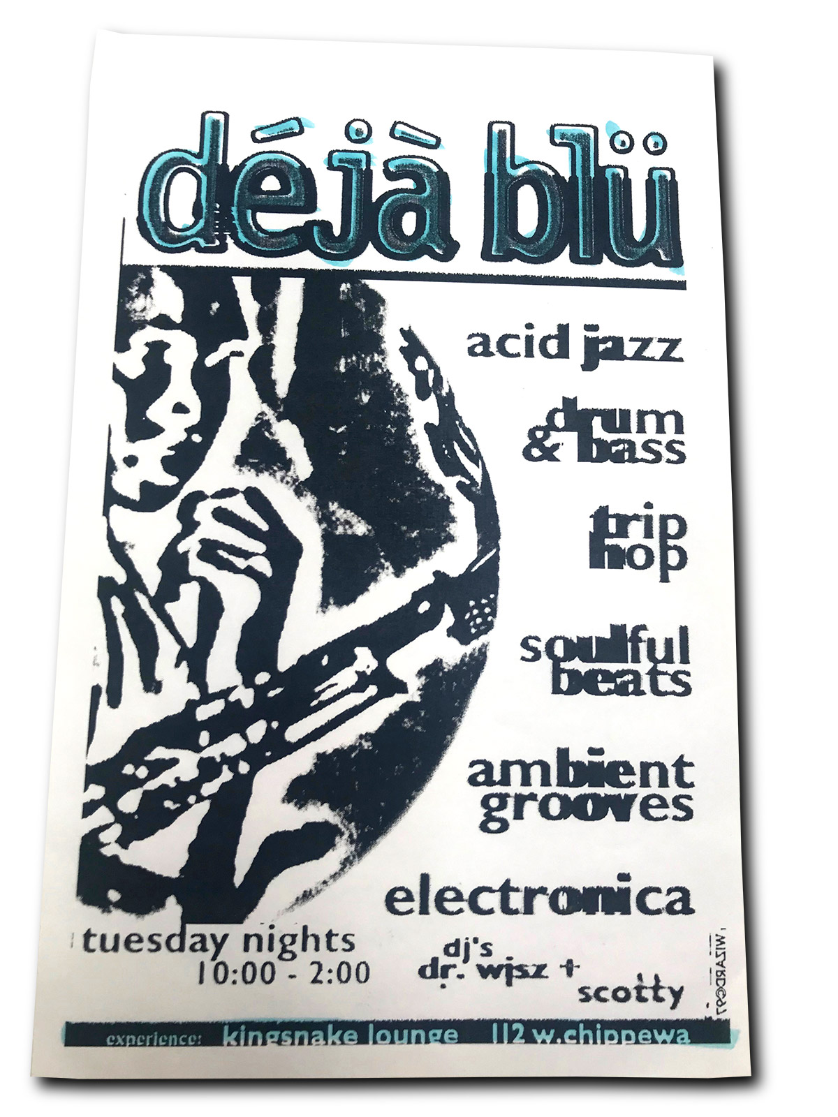 dejablu, deja blu, DJs, DJ Dr Wisz, DJ Scotty, Kingsnake Lounge, Buffalo NY, poster design, graphic design, mark wisz
