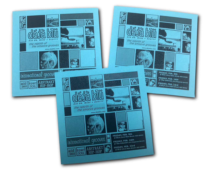 dejablu, deja blu, DJ dr wisz, DJ scotty, Blu, Calumet, Buffalo NY, poster design, flyer design. mark wisz
