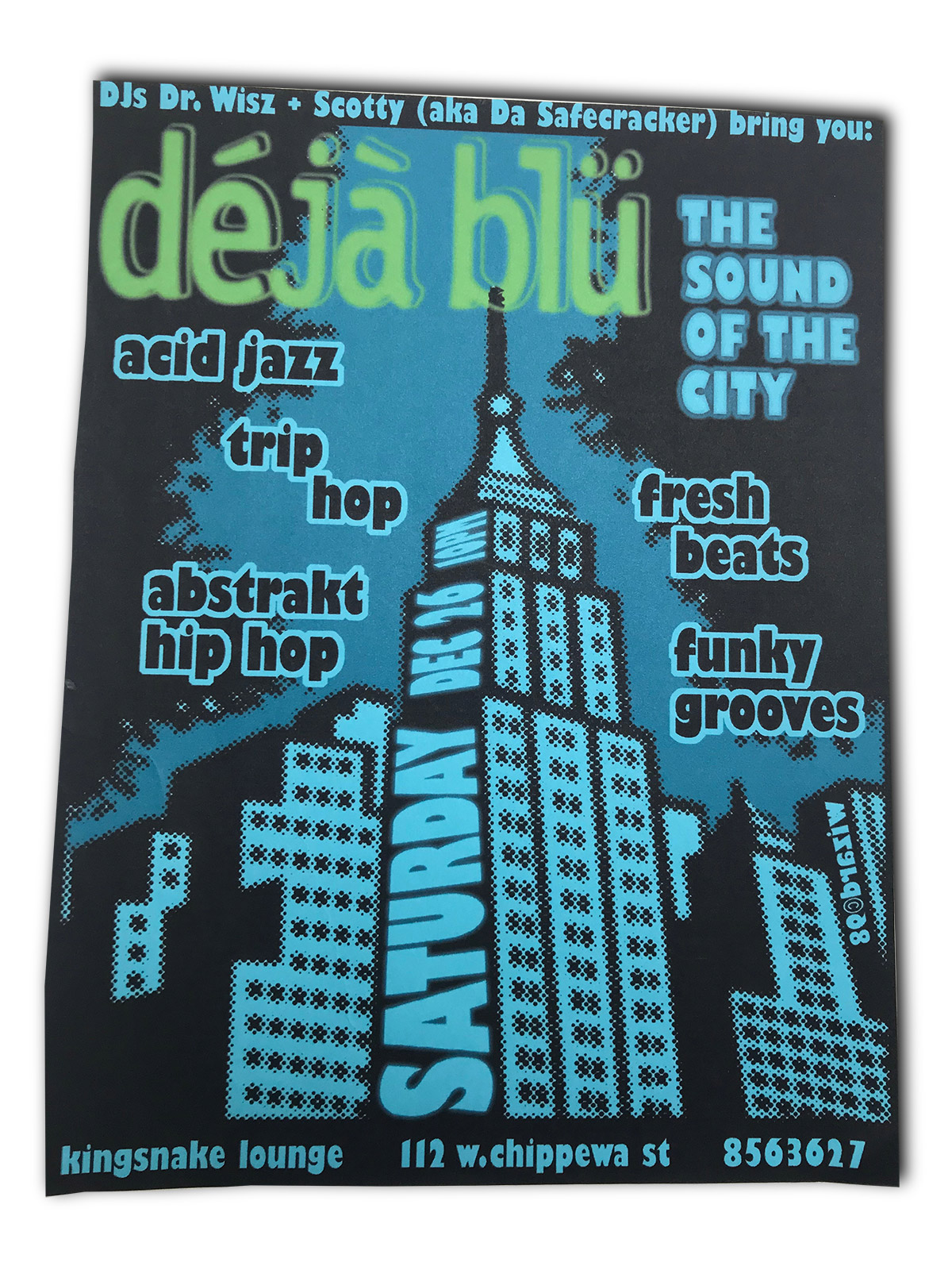 dejablu, deja blu, the sound of the city, DJ Dr Wisz, DJ Scotty, Kingsnake lounge, buffalo ny, mark wisz, poster design