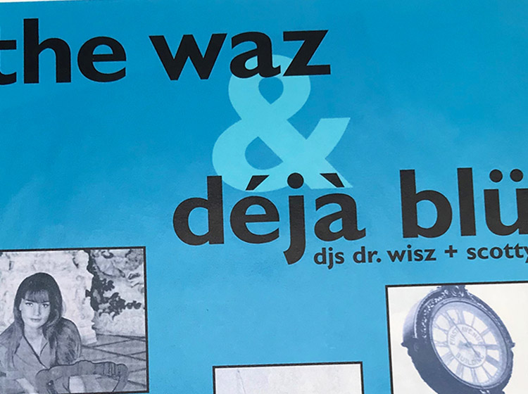 The was, deja blu, DJs, dr. wisz, mark wisz, poster design, buffalo, ny