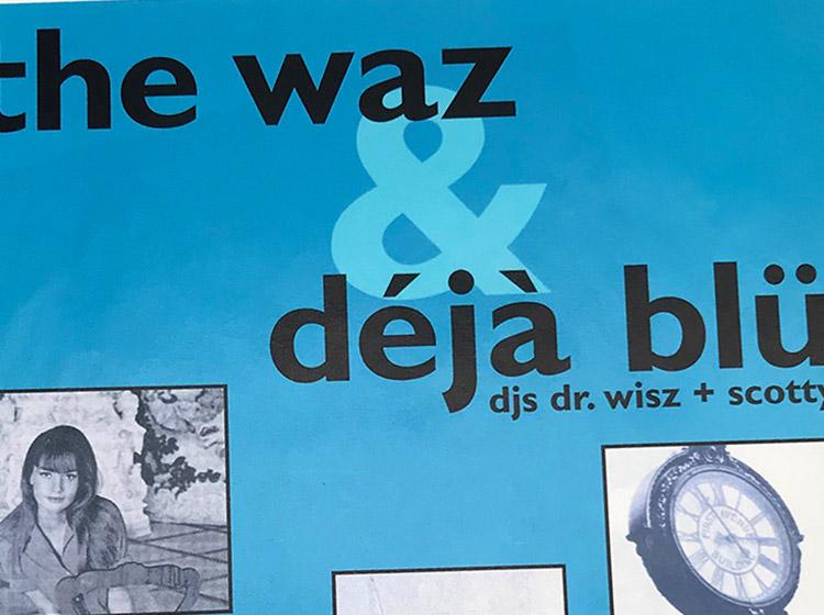 The was, deja blu, DJs, dr. wisz, mark wisz, poster design, buffalo, ny